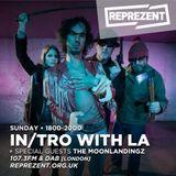 In/Tro with La & The Moonlandingz (09.04.17)