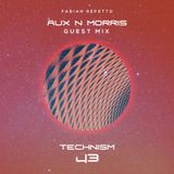 Technism 43 [ Aux n Morris guest mix ]