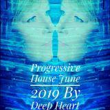 Progressive House June 2019 By Deep Heart