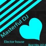 "NEW BEST HITS OF ELECTRO-HOUSE ""OCTOBER 2014 "" ( MASTERFUL DJ ) P/2"