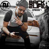 BACK2LIFE - EPISODE 7  AROUND THE WORLD (Reggaeton - Grime - AfroBeat - Dancehall) MIXED BY DJBLACK