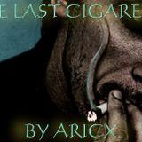 one last cigarette mixed aricx