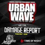 Lowriderz - Urban Wave Podcast 008 (Guest mix by DAMAGE REPORT)