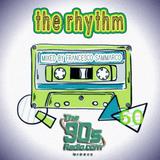 the90sradio.com - The Rhythm #60