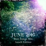 COLUMBUS BEST OF JUNE 2017 MIX - ISRAELI EDITION