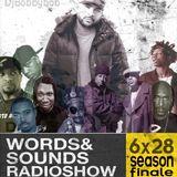 WORDS&SOUNDS RADIO SHOW 6X28 Season Finale