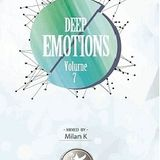 Deep Emotions Vol 7 - Milan K