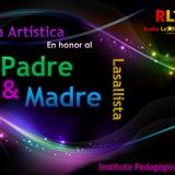 Gala artística en honor al padre y madre Lasallista 2013 - RLSTX