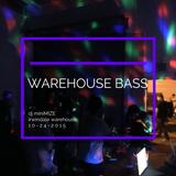 Warehouse Bass Liveset 10-24-2015