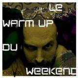 Le Warm Up Du Weekend (01/03/2018)