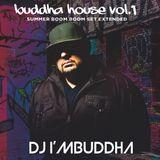 DJ I'M BUDDHA: Summer BOOM BOOM Set (Extended)