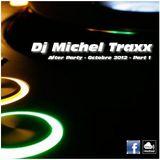 Dj Michel Traxx - After Party - Octobre 2012