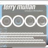 Terry Mullan : Speaker Phreaker