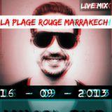 New Live Mix  @ la plage Rouge Marrakech 16-09-2013