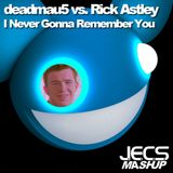 I Never Gonna Remember You [JECS Mashup Trax]