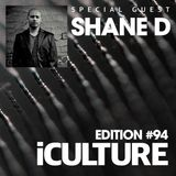 iCulture #94 - Special Guest - Shane D