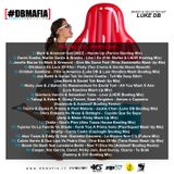 #DBMAFIA SUMMER COMPILATION 2018 - PART ONE (Mixed By Luke DB)
