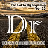 Deadite Radio - Vol 23 The End To My Beginning
