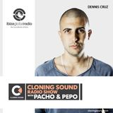 Pacho & Pepo present Dennis Cruz on Cloning Sound Radio Show :: episode 191