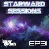 Lenny Ruckus Presents - Starward Sessions - Episode - 31