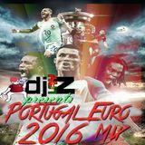 DJ Lay-Z - Portugal Euro 2016 Mix