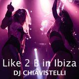 Like 2 B in Ibiza