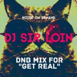 """DnB Mix for """"Get Real"""" at Juniper Kitchen by Dj Sir Loin"""