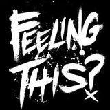 Feelin This... (Feb 2014)