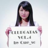 #ClubGATAS Vol.4 (2013.06.07) by ケソ