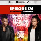 SEXY BY NATURE RADIO 174 -- BY SUNNERY JAMES & RYAN MARCIANO