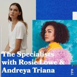 The Specialists with Rosie Lowe and Special Guest Andreya Triana - 06.02.19 - FOUNDATION FM