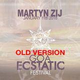 ☆ old version ☆☆☆ GOA Ecstatic Dance Festival ☆ Dj Martyn Zij ☆ 11-01-2018 ☆☆☆