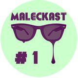MALECKAST #1