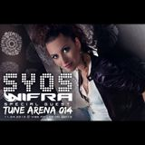 SYOS - TUNE ARENA 014 (Special Guest - Nifra)