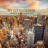 NY CITY LOUNGE: Music from The Loft by NICK PRICE