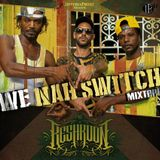 NAHSWITCH - We Nah Switch Mixtape