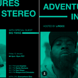 ADVENTURES IN STEREO w/ FRANK NITT & BIG TWINS + MUSIC FROM ONRA, RAS G,  J DILLA & PRODIGY