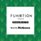 """FUNKTION TOKYO """"Exclusive Mix Vol.130"""" Mixed By DJ McQueen"""