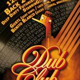 12.01.2013 Back 2 Basics - Gustl & Benito Blanco@Dub Club, Bruchsal, GERMANY