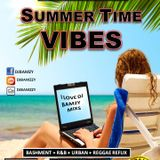 SUMMER TIME VIBES MIXS {Mixed by DJBamzy)2018 JUNE