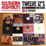Twelve 12's Live Vinyl Mix: 33 - DJ Superix