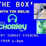 The Box With Tim Melia - 102.8 Chorley Fm - Sunday 28th October 2018