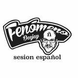 sesion TODO ESPAÑOL FENOMENO DJ 2015