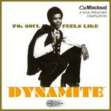70s Soul Feels Like Dynamite