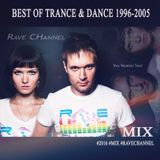 Rave CHannel - Best of Trance & Dance 1996-2005