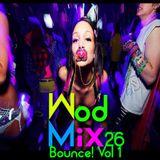 WodMix 26 _ Bounce Vol 1 - 20 min