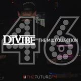 DJ Vibe Episode #46: The Mix Collection Podcast Series