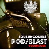 Soul Encoders Pod/Blast 01/11/16