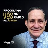 VÓS NO RÁDIO #13: Uma consulta humanizada e atenciosa com Dr. Álvaro Madeiro