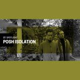 ST Spotlight - Posh Isolation